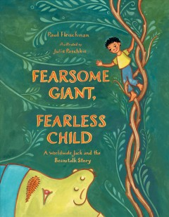 Bookjacket for  Fearsome Giant, Fearless Child