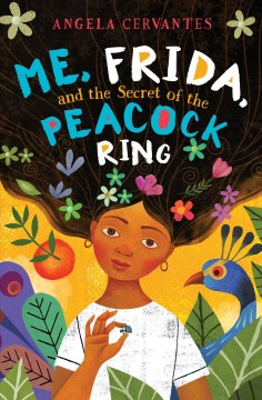 Bookjacket for  Me, Frida, and the secret of the peacock ring