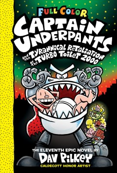 Bookjacket for  Captain Underpants and the tyrannical retaliation of the Turbo Toilet 2000