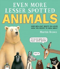 Bookjacket for  Even more lesser spotted animals