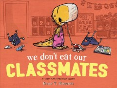 Bookjacket for  We don't eat our classmates!
