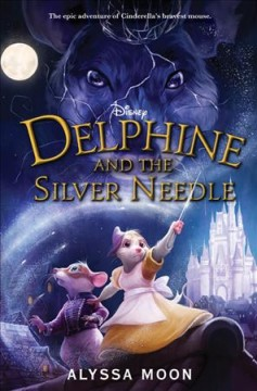 Bookjacket for  Delphine and the Silver Needle