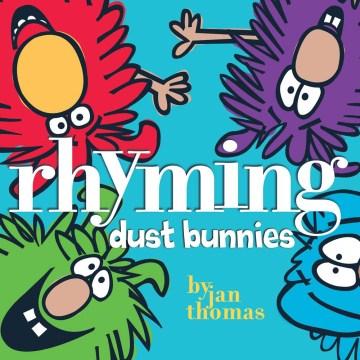 Bookjacket for  Rhyming Dust Bunnies