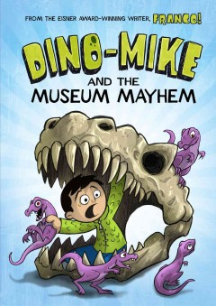 Bookjacket for  Dino-Mike and the museum mayhem