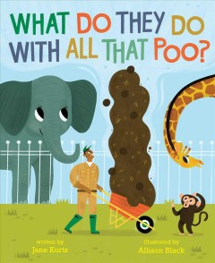 Bookjacket for  What do they do with all that poo?