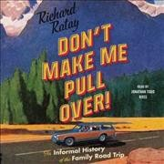 Bookjacket for  Don't make me pull over!