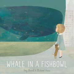 Bookjacket for  Whale in a fishbowl