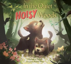 Bookjacket for  In the quiet noisy woods
