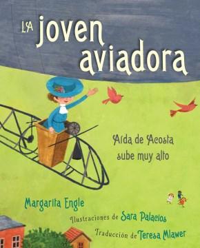 La joven aviadora