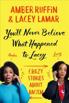 Bookjacket for  You'll never believe what happened to Lacey