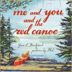 Bookjacket for  Me and you and the red canoe