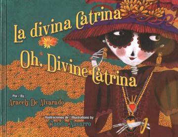 La divina Catrina =