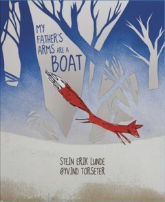 Bookjacket for  My Father's Arms Are a Boat