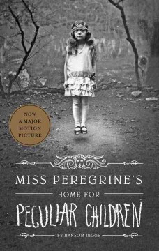 Bookjacket for  Miss Peregrine's Home for Peculiar Children