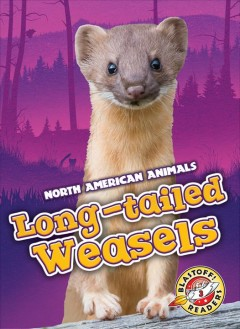 Bookjacket for  Long-tailed Weasels