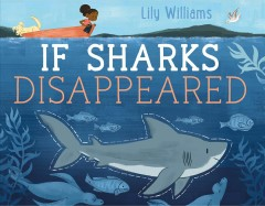 Bookjacket for  If sharks disappeared