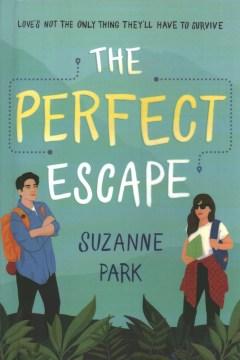 The perfect escape
