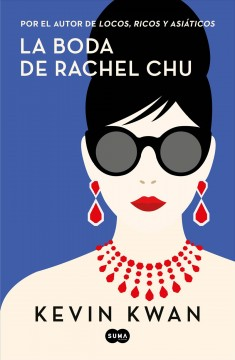 La boda de Rachel Chu