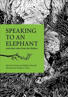 Bookjacket for  Speaking to an elephant and other tales from the Kadars