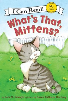 Bookjacket for  What's that, Mittens?