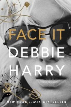 Bookjacket for  Face It: A Memoir