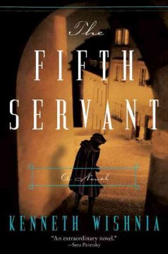 The Fifth Servant A Novel