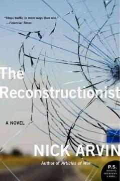 The Reconstructionist A Novel