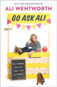 Go Ask Ali  Half-Baked Advice