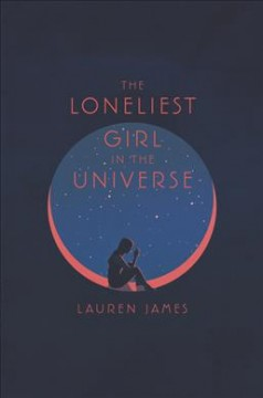 Bookjacket for The Loneliest Girl in the Universe
