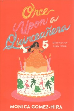Bookjacket for  Once Upon a Quinceañera
