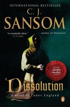 Dissolution A Matthew Shardlake Tudor Mystery