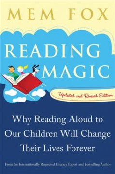 Bookjacket for  Reading Magic : Why Reading Aloud to Our Children will Change Their Lives Forever