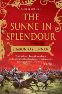 Sunne In Splendour A Novel of Richard III