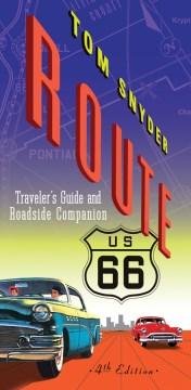 Route 66 Traveler's Guide and Roadside Companion
