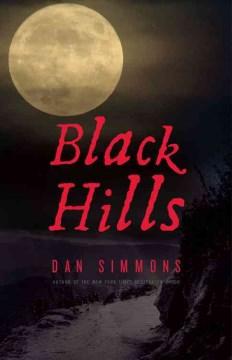 Black Hills A Novel