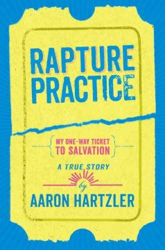 Bookjacket for  Rapture Practice: A True Story