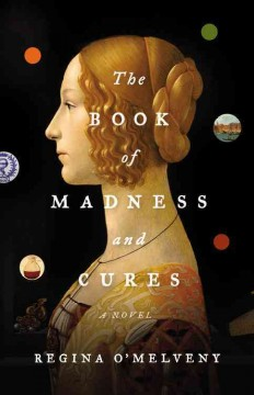 The Book of Madness and Cures A Novel