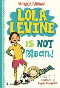 Bookjacket for  Lola Levine is Not Mean!