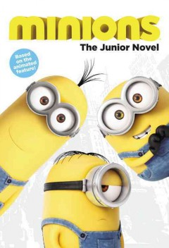 Bookjacket for  Minions : the junior novel