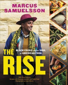 The Rise Black Cooks and the Soul of American Food