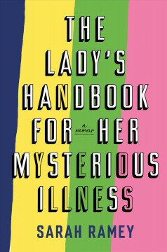 The Lady's Handbook for Her Mysterious Illness