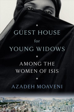bookjacket for Guest house for young widows : among the women of ISIS