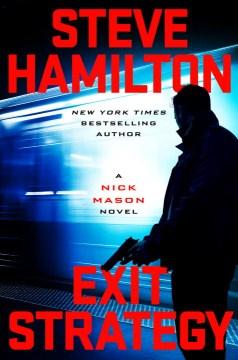 Exit Strategy A Nick Mason Novel