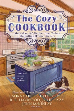 The Cozy Cookbook More than 100 Recipes from Today's Bestselling Mystery Authors