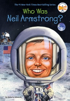 bookjacket for  Who is Neil Armstrong?
