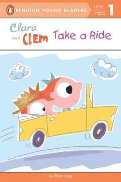 Bookjacket for  Clara and Clem take a ride