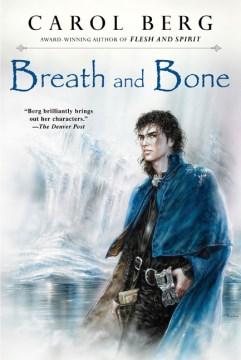 Breath and Bone Valen, Book 2