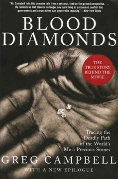 Blood Diamonds, Revised Edition Tracing the Deadly Path of the World's Most Precious Stones