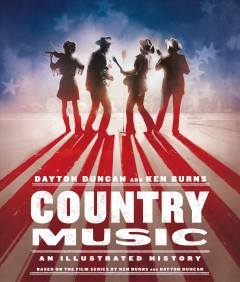 Country Music An Illustrated History