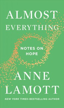 Bookjacket for  Almost Everything: Notes On Hope